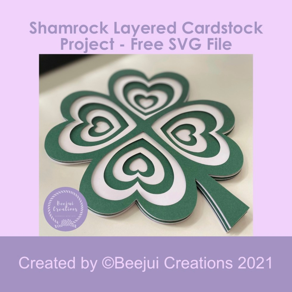 Shamrock Layered Cardstock Project - Free SVG File