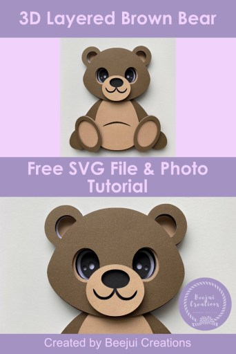 3D Layered Brown Bear - Free SVG File & Tutorial