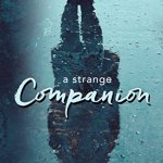 "Book cover for the novel ""A Strange Companion"""