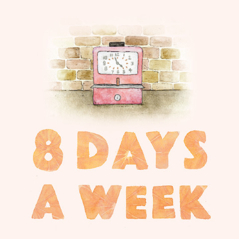 8 Days a week can art