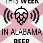 This Week in Alabama Beer – March 25-31