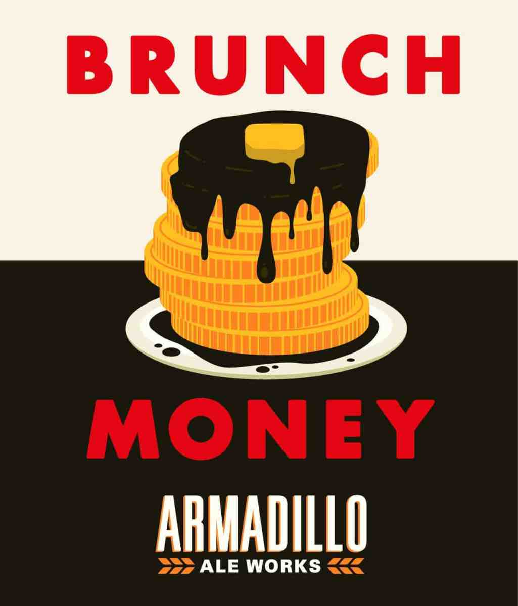 Armadillo Ale Works gives you Brunch Money