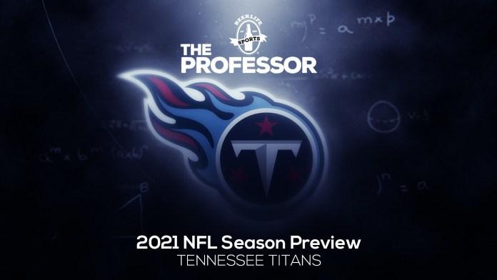 TheProfessor_NFL Preview-Titans