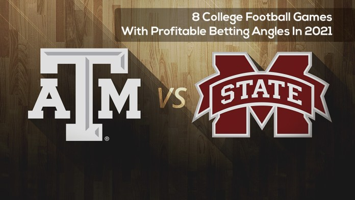 8 College Football Games With Profitable Betting Angles In 2021