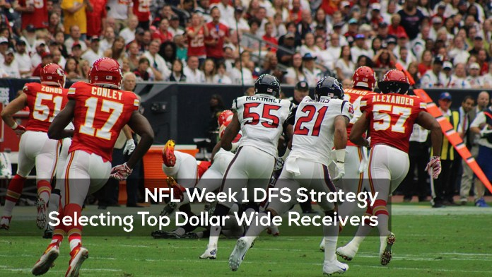NFL WEEK 1 DFS Strategy- Selecting Top Dollar Wide Receivers