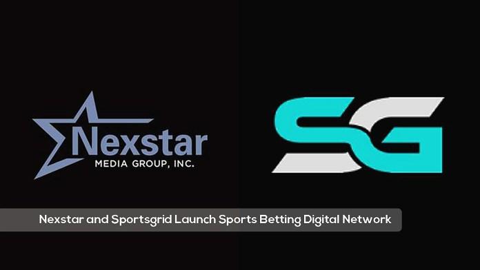 Nexstar and Sportsgrid Launch Sports Betting Digital Network