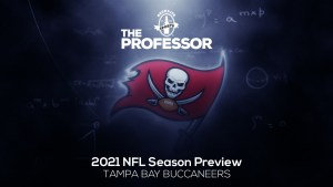 The Professor's 2021 NFL Preview: NFC South – Tampa Bay Buccaneers