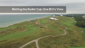 Betting the Ryder Cup: One Brit's View