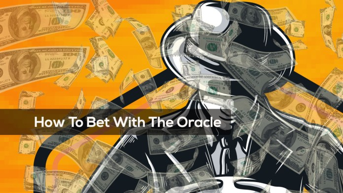 How to Bet With the Oracle