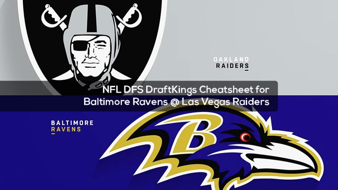 NFL DFS DraftKings Cheatsheet for Baltimore Ravens Las Vegas Raiders