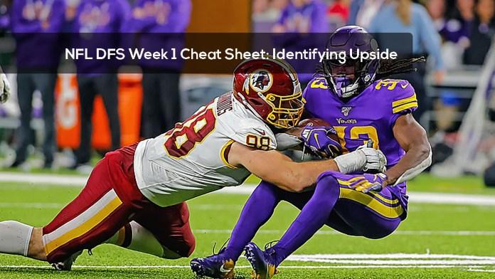 NFL DFS Week 1 Cheat Sheet- Identifying Upside