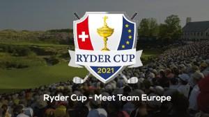 Ryder Cup – Meet Team Europe