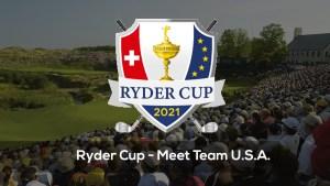 Ryder Cup – Meet Team USA