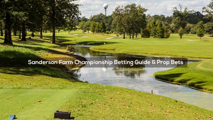 Sanderson Farm Championship Betting Guide and Prop Bets