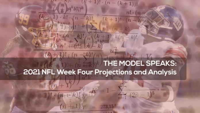 THE MODEL SPEAKS- 2021 NFL Week Four Projections and Analysis