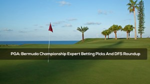 PGA: Bermuda Championship Expert Betting Picks And DFS Roundup