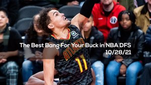 The Best Bang For Your Buck in NBA DFS – 10/28/21
