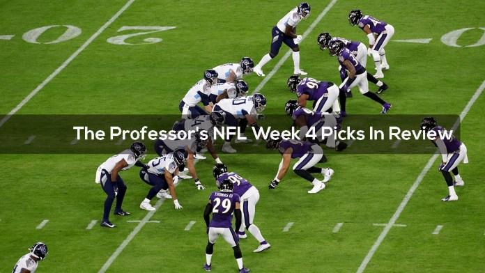 The Professor's NFL Week 4 Picks In Review