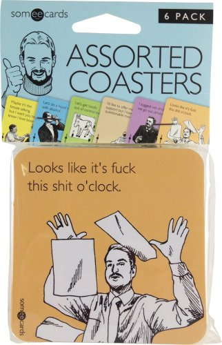 Someecards-Uncensored-Assorted-Coasters-6-Pack-0