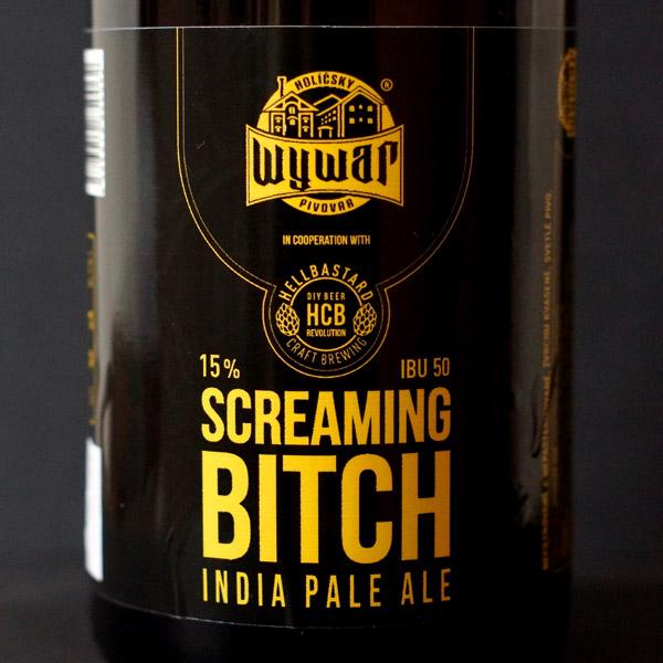 WYWAR; Screaming Bitch; Craft Beer; Remeselné Pivo; Živé pivo; Beer Station; Fľaškové pivo; IPA;