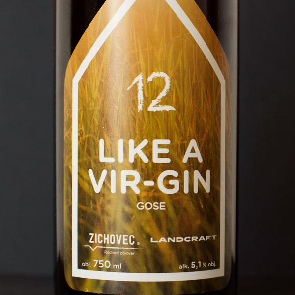 Zichovec; Like A Vir-Gin; Zichovec pivo; Zichovec Gose