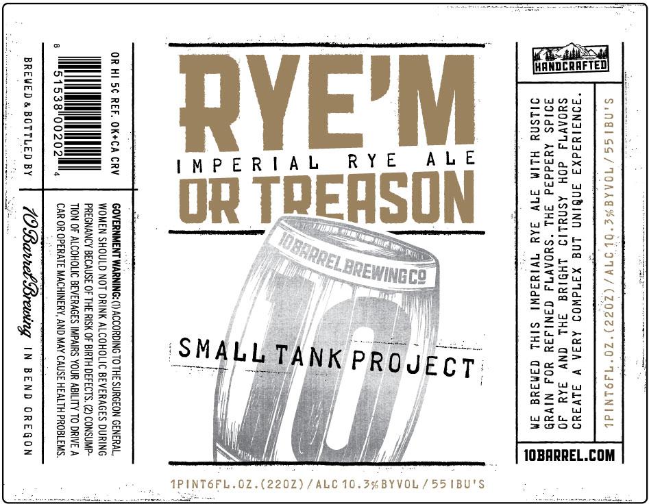 10 Barrel Rye'M Or Treason