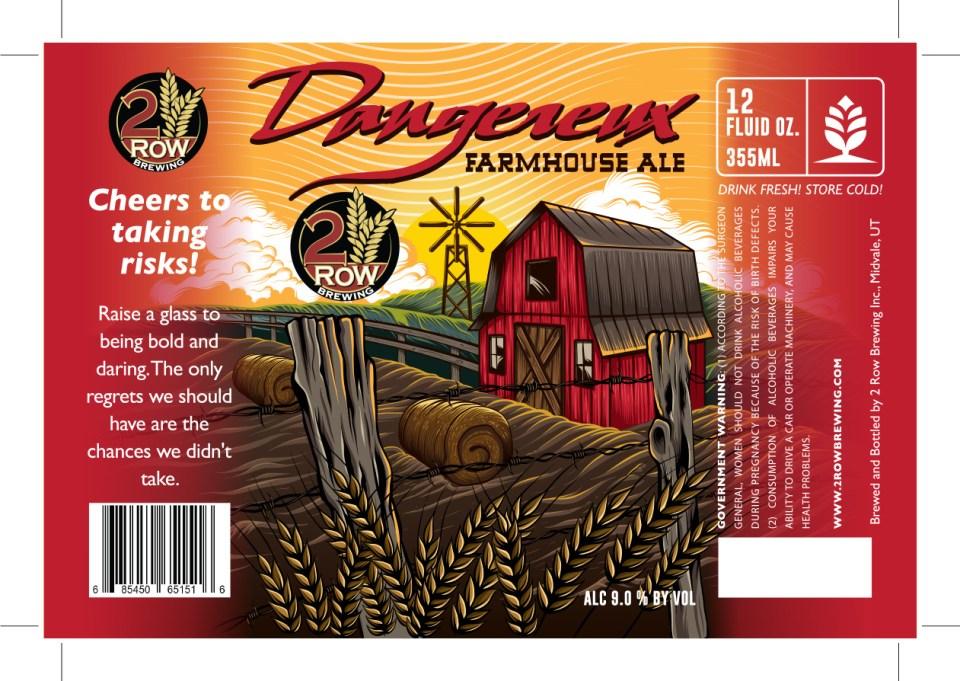 2 Row Brewing Dangerous Farmhouse Ale