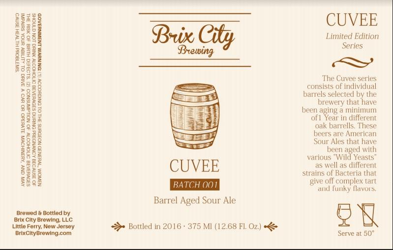Brix City Brewing Cuvee Batch 001
