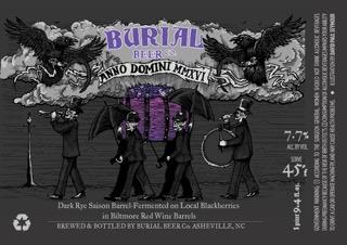 Burial Anno Domini MMXVI