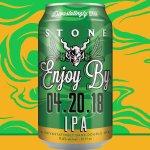 Stone Enjoy By 4.20.18