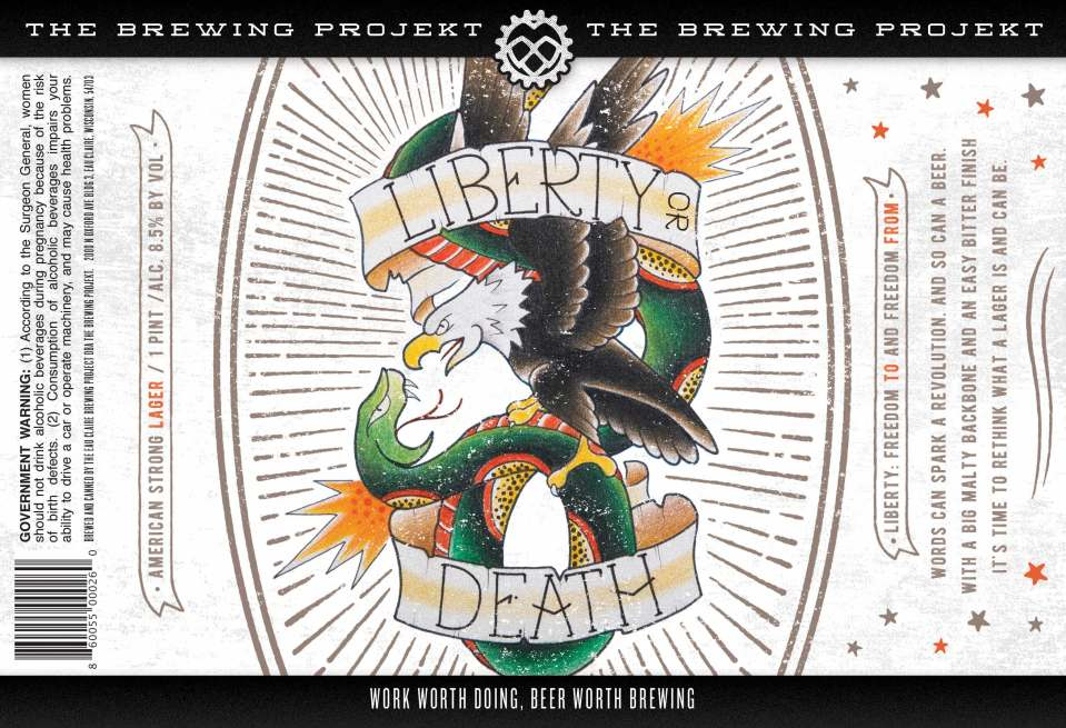 The Brewing Projekt Liberty or Death