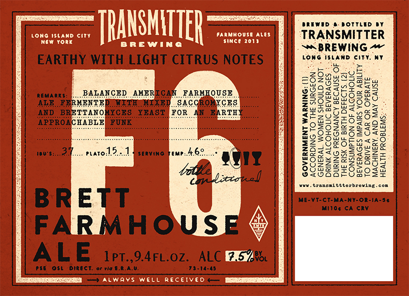 Transmitter Brewing F6 Brett Farmhouse Ale