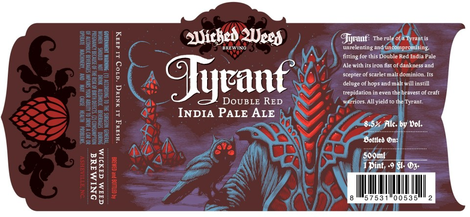 Wicked Weed Tyrant
