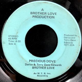 """Brother Love / Precious Dove (7"""")"""