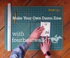 Make Your Own Damn Zine Workshop as part of Memories of the Futures