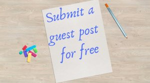 Submit guest post for fee,write for us,submit guest post technology,guest post free