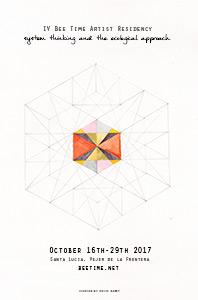 Bee Time Artist Residency IV, Autumn 2017 Santa Lucía