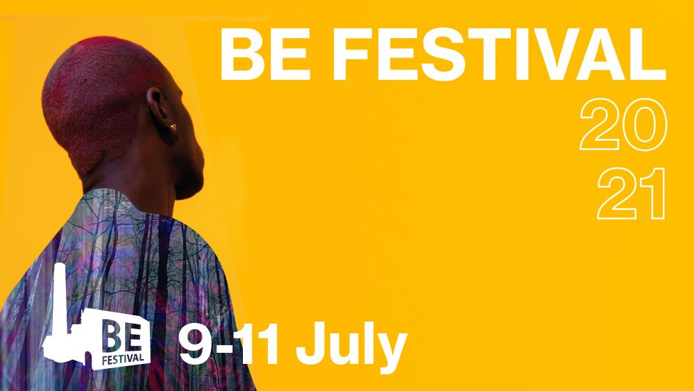 BE FESTIVAL Summer Season 2021 - BE FESTIVAL