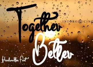 Together Better Script Font