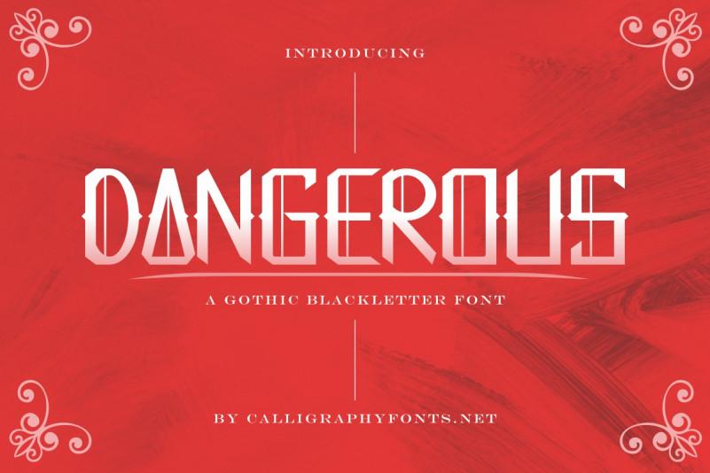 Dangerous Blackletter Font