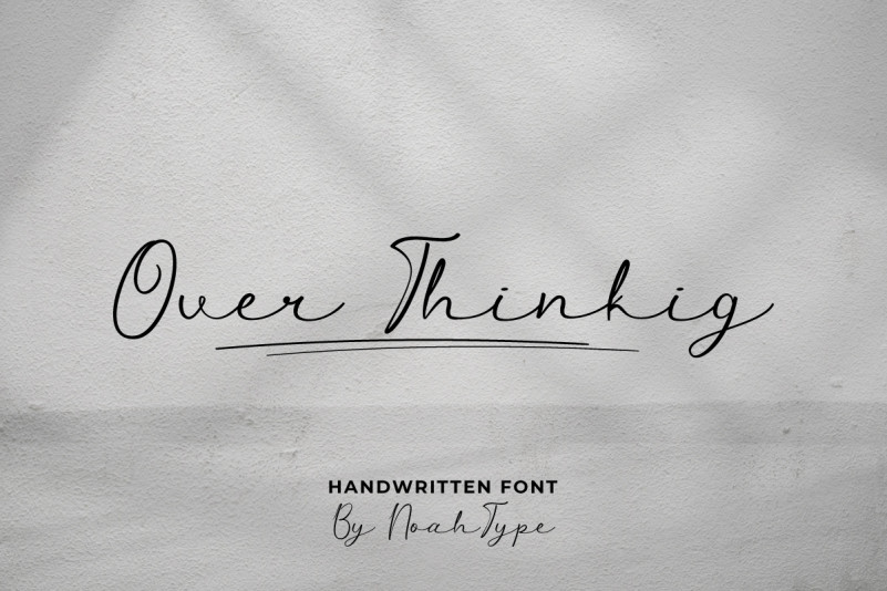 Over Thinking Script Font