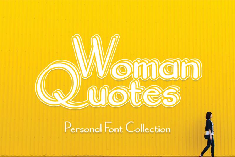 Woman Quotes Script Font
