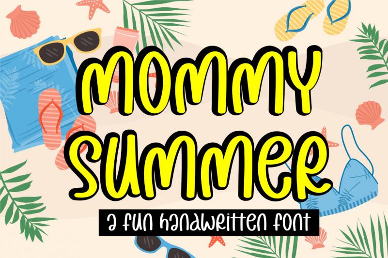 Mommy Summer Font