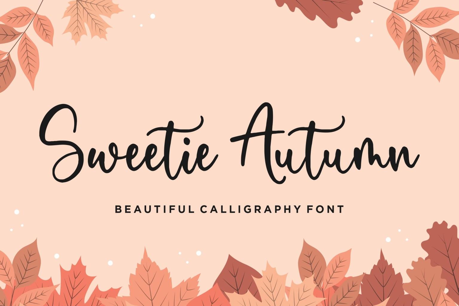 Sweetie Autumn Calligraphy Font