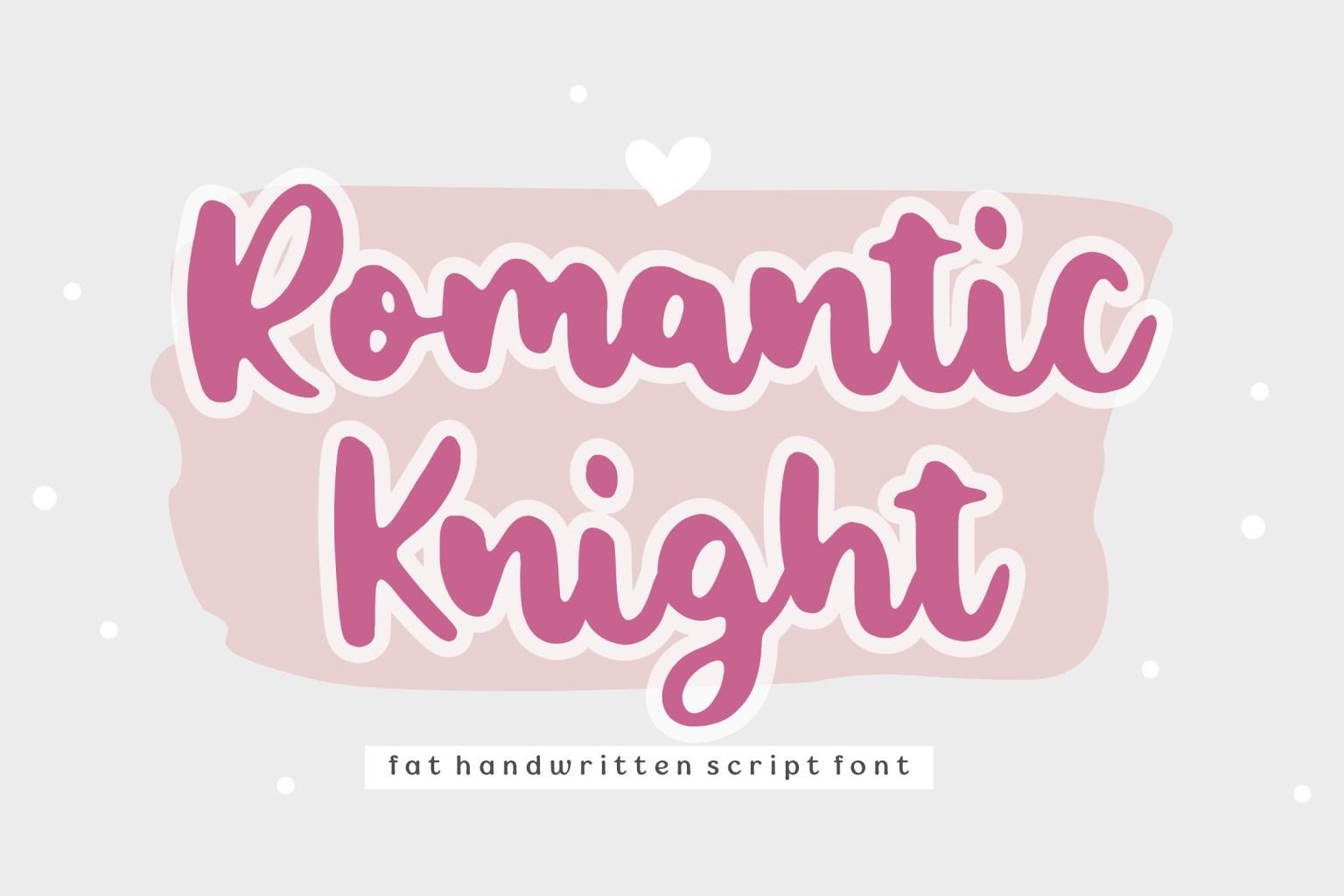 Romantic Knight Script Font