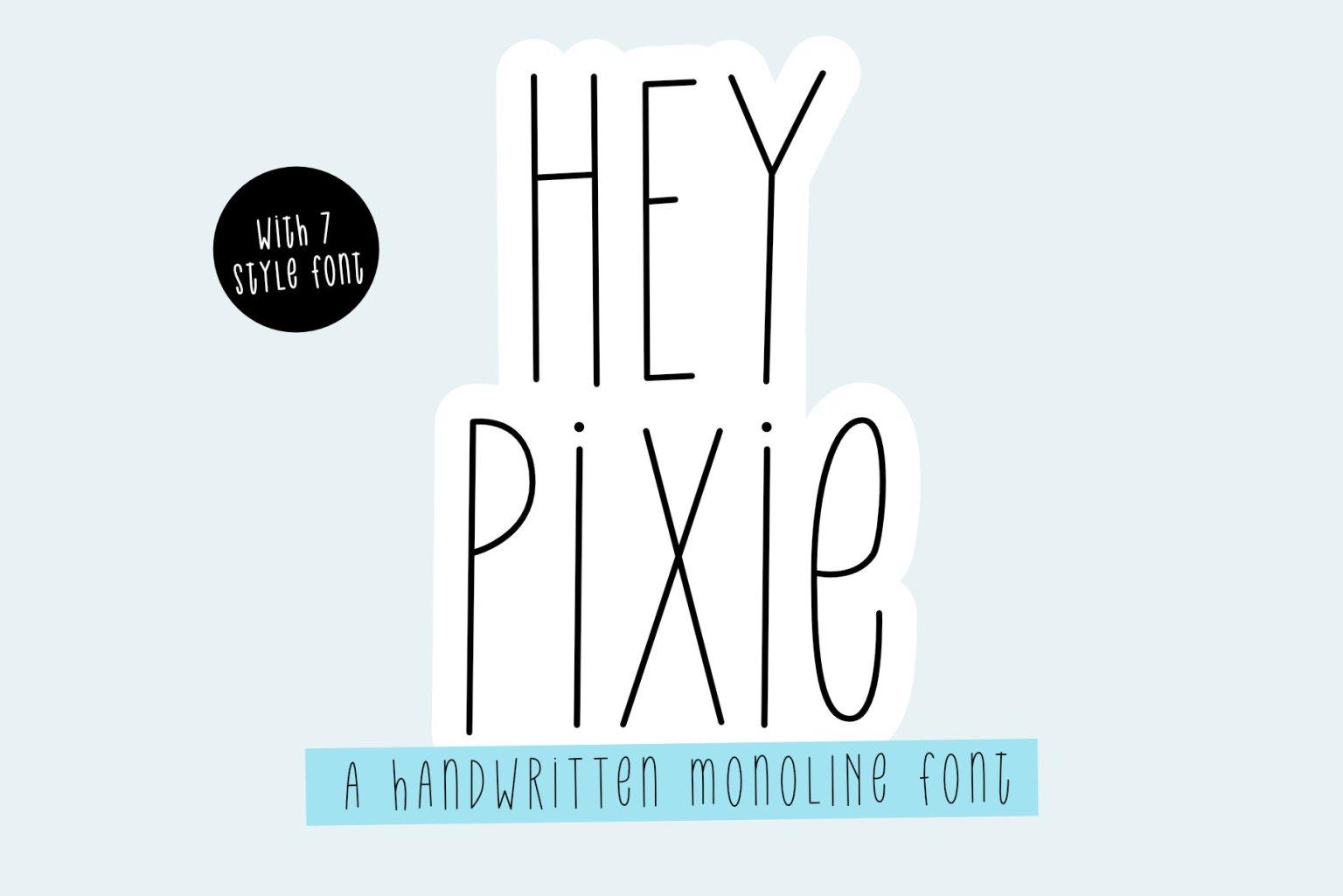 Hey Pixie Font