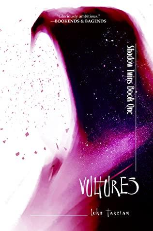 Vultures by Luke Tarzian