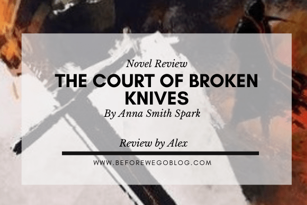 The Court of Broken Knives Banner