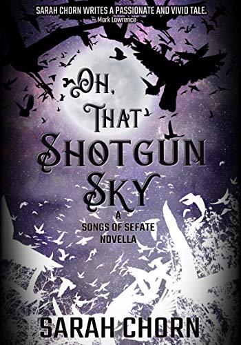 oh that shotgun sky