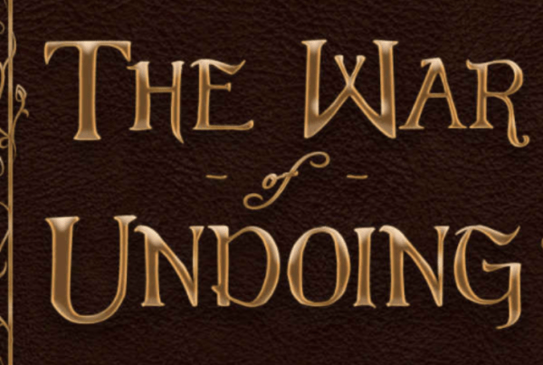 the war of undoing